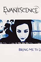 Evanescence Feat. Paul McCoy: Bring Me to Life