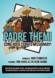 Padre Themi: Fr.Themi Adams (2018)