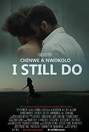 I Still Do Poster