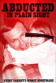Image result for abducted in plain sight movie poster