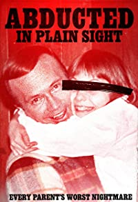 Primary photo for Abducted in Plain Sight