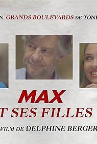 Max et ses filles (2017)
