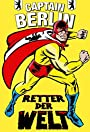 Captain Berlin - Retter der Welt