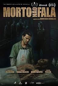 Daniel de Oliveira in Morto Não Fala (2018)