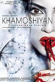 Khamoshiyan (2015) Poster - Movie Forum, Cast, Reviews