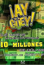 Ay Güey, Chicas Bien Poster