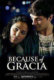 Chris Massoglia and Moriah Smallbone in Because of Grácia (2017)