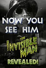 Now You See Him: The Invisible Man Revealed! (2000) Poster - Movie Forum, Cast, Reviews