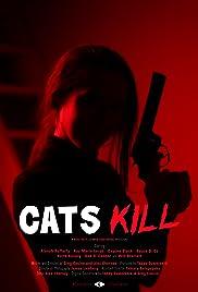 Cats Kill (2017) 720p