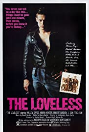 The Loveless(1981) Poster - Movie Forum, Cast, Reviews