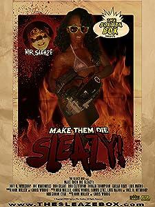Movie downloads hd Make Them Die Sleazy!, John Miller, Chris Woods USA [640x360] [1080p] [DVDRip]