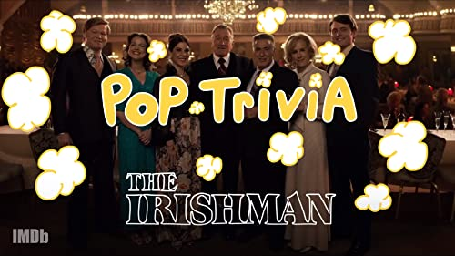 Pop Trivia: 'The Irishman'