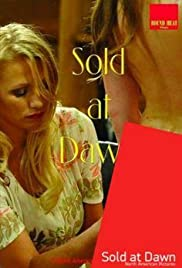 Sold at Dawn Poster