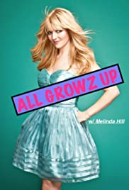 All Growz Up with Melinda Hill Poster