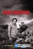 Raktanchal (2020-)