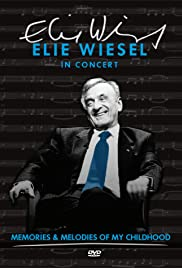 Elie Wiesel in Concert: Memories and Melodies of My Childhood Poster