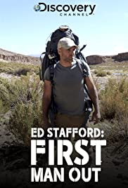 Ed Stafford: First Man Out Poster