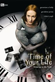 The Time of Your Life (2007)