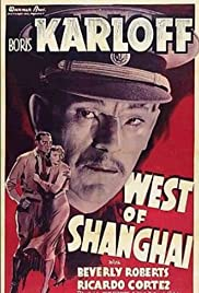 West of Shanghai (1937) Poster - Movie Forum, Cast, Reviews