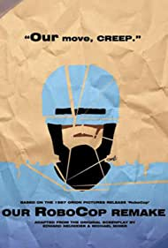 Our RoboCop Remake (2014) Poster - Movie Forum, Cast, Reviews