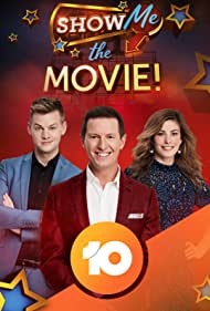 Rove McManus, Brooke Satchwell, and Joel Creasey in Show Me the Movie! (2018)