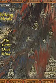 Talking Heads: The Lady Don't Mind Poster