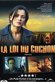 La loi du cochon(2001) Poster - Movie Forum, Cast, Reviews