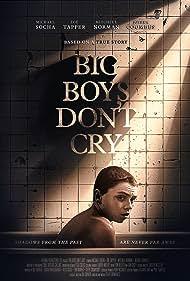 Big Boys Don't Cry (2020)