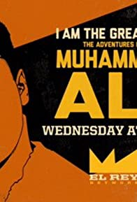 Primary photo for I Am the Greatest!: The Adventures of Muhammad Ali
