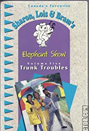 Sharon, Lois & Bram's Elephant Show Poster - TV Show Forum, Cast, Reviews