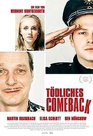 Tödliches Comeback Poster
