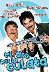 Primary photo for El tiro por la culata