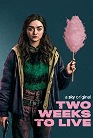 Maisie Williams in Two Weeks to Live (2020)