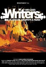 Writers: 20 ans de graffiti à Paris