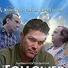 Dean Cain, Timothy E. Goodwin, and Michael Sigler in The Follower (2019)