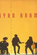 Bryan Adams: There Will Never Be Another Tonight