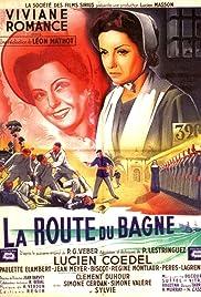 La route du bagne Poster