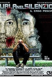 Urla nel silenzio (Il caso Pescia) Poster