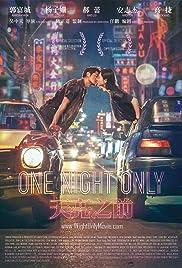 One Night Only (2016) Tian liang zhi qian 720p