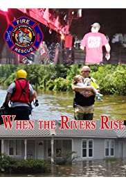 When the Rivers Rise