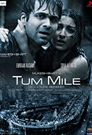 Tum Mile (2009) Poster - Movie Forum, Cast, Reviews
