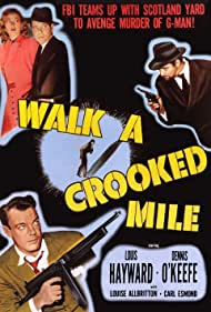 Walk a Crooked Mile (1948) Poster - Movie Forum, Cast, Reviews