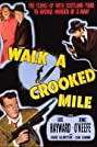 Walk a Crooked Mile (1948) Poster