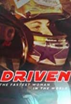 Driven: The Fastest Woman in the World