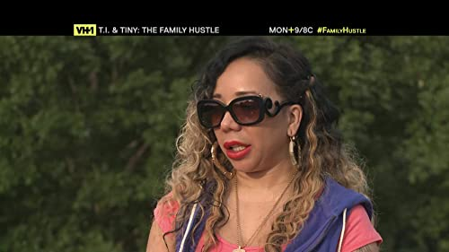 T.I. & Tiny: The Family Hustle Episode 12