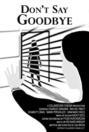 Don't Say Goodbye Poster