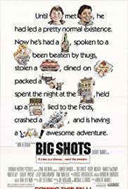 Big Shots(1987) Poster - Movie Forum, Cast, Reviews