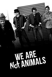 We Are Not Animals Poster