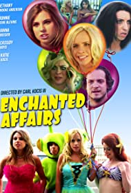 Janna Bossier, Ronnie Gene Blevins, Katie Kocis, Bethany Brooke Anderson, and Cassidy Boyd in Enchanted Affairs (2012)
