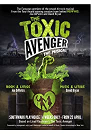 The Toxic Avenger: The Musical